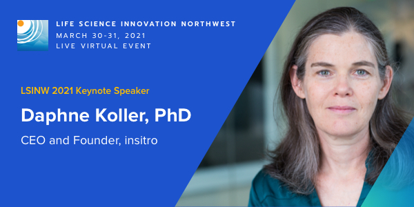 LSINW 2021 Keynote Speaker Daphne Koller, PhD CEO and Founder, insitro